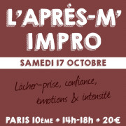 L'après-m' impro - Stage théâtre le samedi 17 octobre 2015
