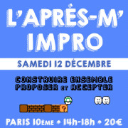 L'après-m' impro - Stage théâtre le samedi 12 décembre 2015