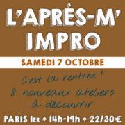 L'après-m' impro - Stage théâtre le samedi 7 octobre 2017