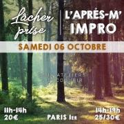 Séance Lâcher-prise et atelier d'impro le samedi 6 octobre 2018. Trois heures de développement personnel et cinq heures de stage théâtre.
