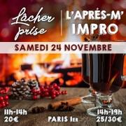 Séance Lâcher-prise et atelier d'impro le samedi 24 novembre 2018. Trois heures de développement personnel et cinq heures de stage théâtre.
