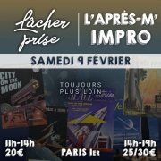 Le samedi 9 février 2019, deux ateliers inspirés du théâtre. Une séance de 3h de lâcher-prise et une séance de 5h d'improvisation théâtrale.